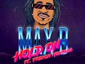 Max B Feat. French Montana - Hold On