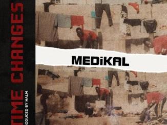 Medikal – Time Changes (Video)