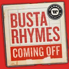 Busta Rhymes – Coming Off