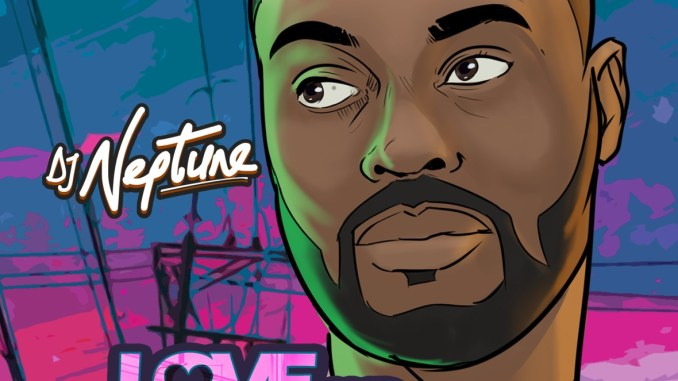 DJ Neptune - Love And Greatness (EP)