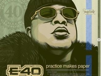 E-40 - Practise Makes Paper