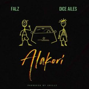 Falz - Alakori Ft. Dice Ailes