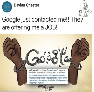 Google Offers Artist Who Called Them Out And Created JUNETEENTH Sketch A Job