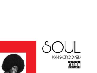KXNG CROOKED - Soul