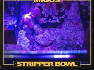 Migos – Stripper Bowl