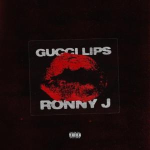Ronny J - Gucci Lips