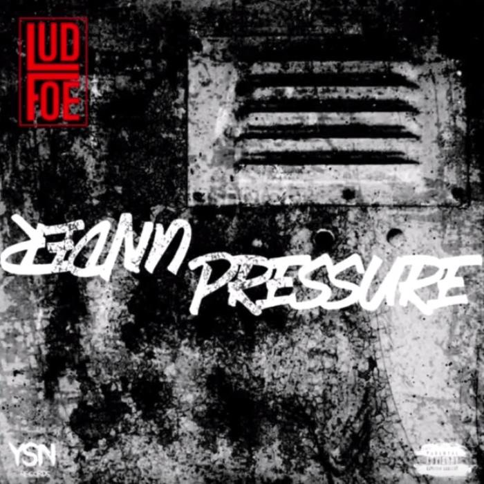 Lud Foe - Under Pressure (mp3)