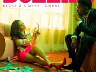 Becky G. & Myke Towers – DOLLAR