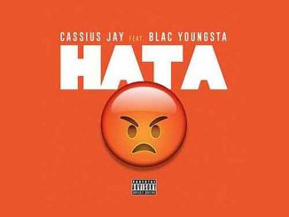 Cassius Jay - HATA ft. Blac Youngsta