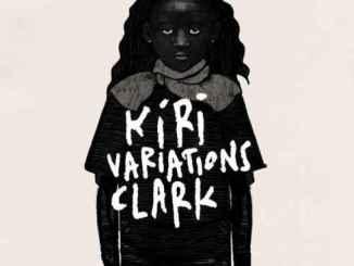 Clark – Kiri Variations (Album)