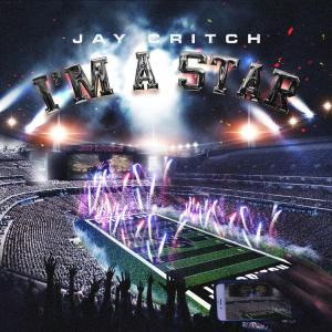 Jay Critch - I'm A Star