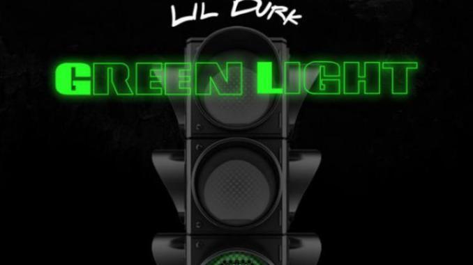 Lil Durk - Green Light