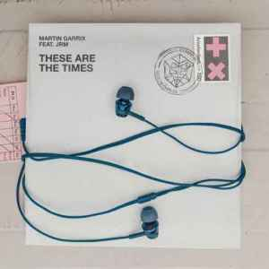 Martin Garrix – These Are the Times ft. JRM