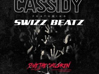 Swizz Beatz & Cassidy - Save The Children