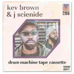 Kev Brown & J Scienide – Drum Machine Tape Cassette (Album)