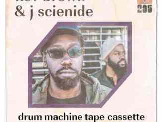 Kev Brown & J Scienide – Drum Machine Tape Cassette (Album)