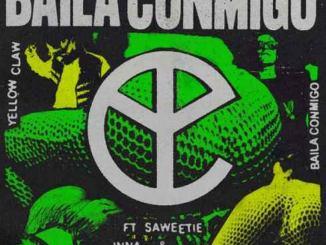 Yellow Claw – Baila Conmigo ft. Saweetie, INNA & Jenn Morel