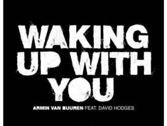 Armin van Buuren – Waking up with You ft. David Hodges