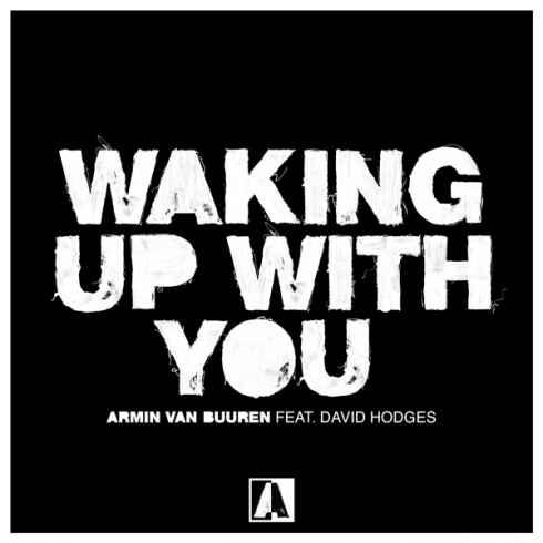 Armin van Buuren – Waking up with You ft. David Hodges