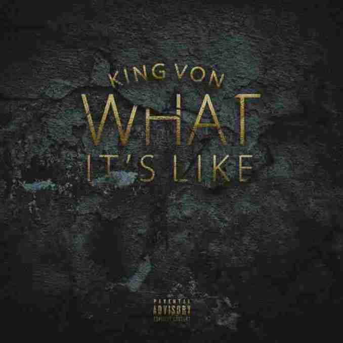 King Von - What It's Like