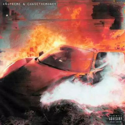K$upreme & CHASETHEMONEY – Caught Fire album download