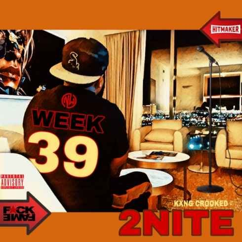 KXNG Crooked – 2Nite (mp3 download)