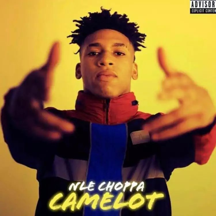NLE Choppa  - Camelot mp3 download