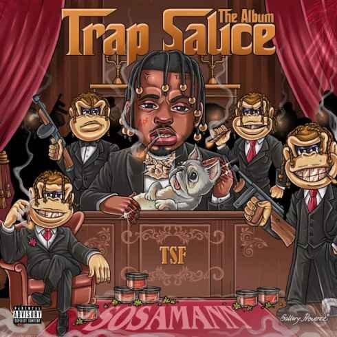 Sosamann – Trap Sauce : The Album (Album download)