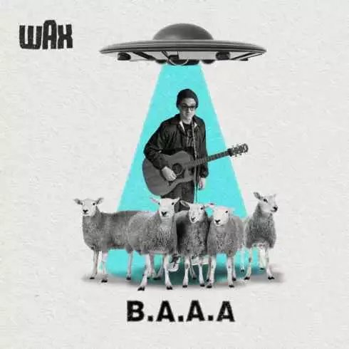 Wax – B.A.A.A. (album download)
