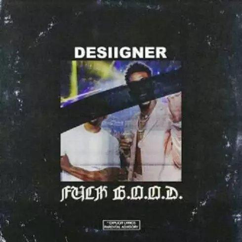 Desiigner – F*ck G.O.O.D. (album download)