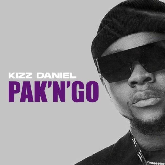 Kizz Daniel - Pak N Go (mp3 download)