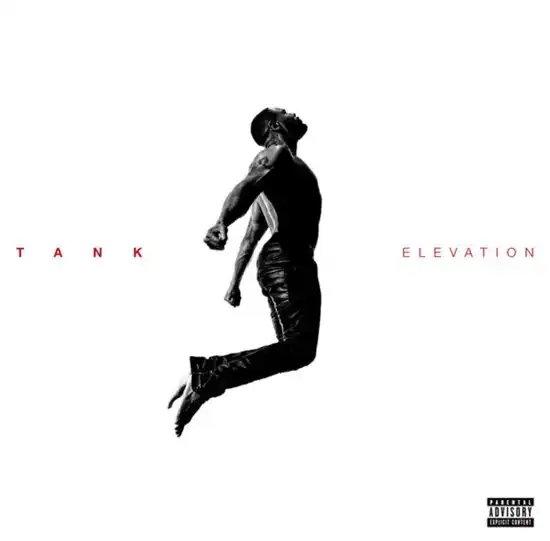 Tank - Elevation (Album Download)