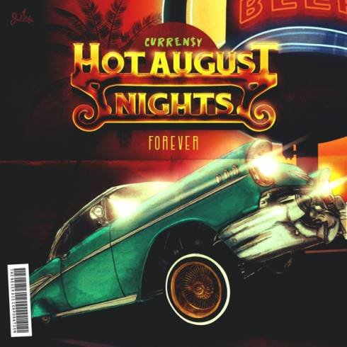 Curren$y – Hot August Nights Forever (EP) [Download]