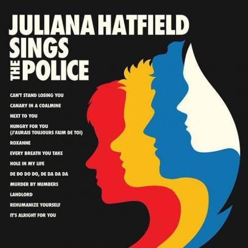Juliana Hatfield – Juliana Hatfield Sings the Police (Album Download)