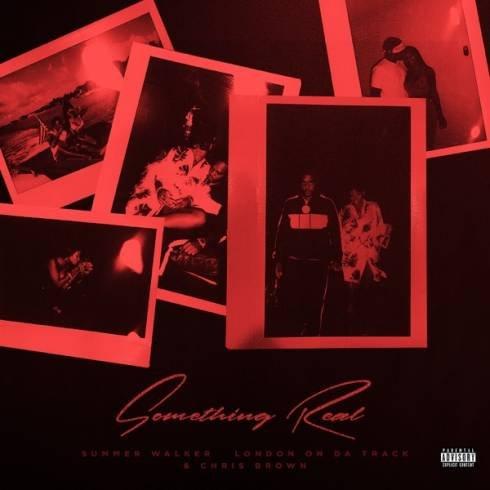 Summer Walker, London On Da Track & Chris Brown – Something Real [MP3 Download]