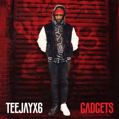 Teejayx6 – Gadgets [MP3 Download]