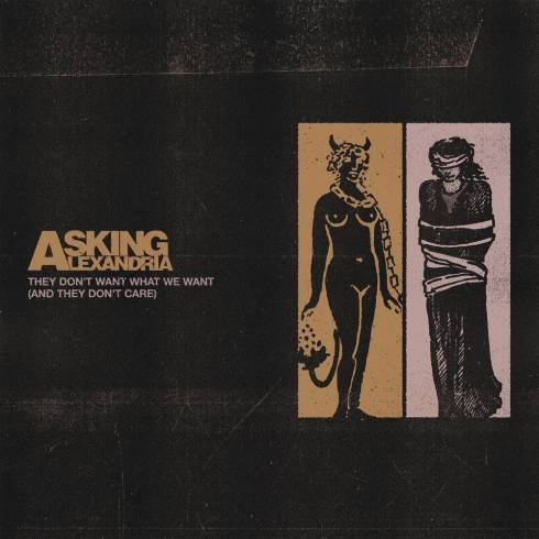 Asking Alexandria – They Don't Want What We Want (And They Don't Care) [Download]