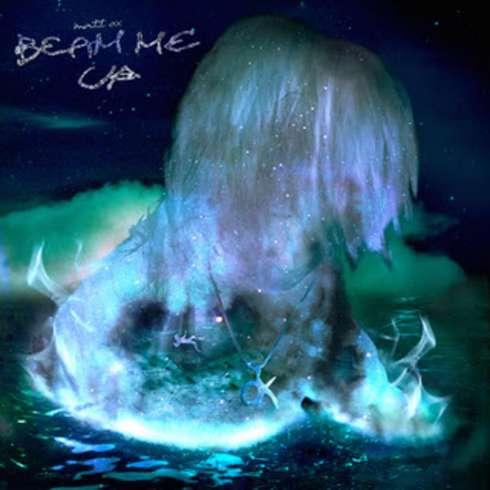 MATT OX - Beam Me Up (download)