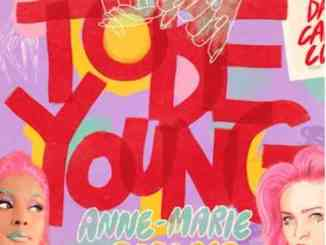 Anne-Marie - To Be Young ft. Doja Cat (download)