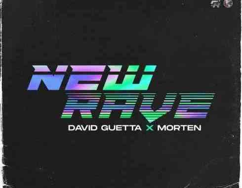 David Guetta / Morten – New Rave EP (download)