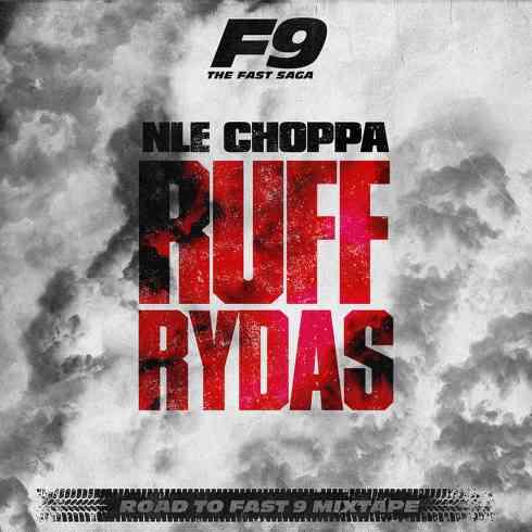 NLE Choppa - Ruff Rydas (download)