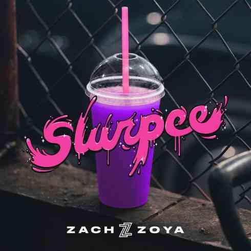 Zach Zoya - Slurpee (download)