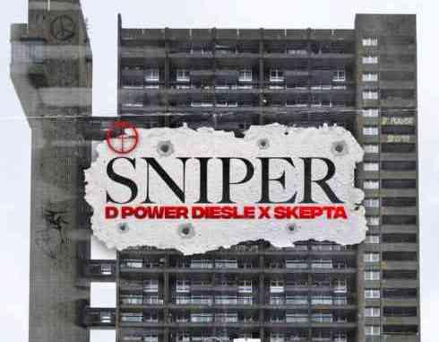 D Power Diesle x Skepta - Sniper (download)