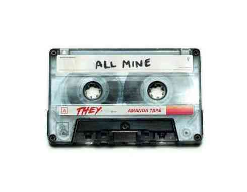 THEY. - All Mine (download)