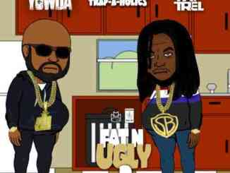 FAT TREL & YOWDA - Fat N Ugly 2 EP (download)