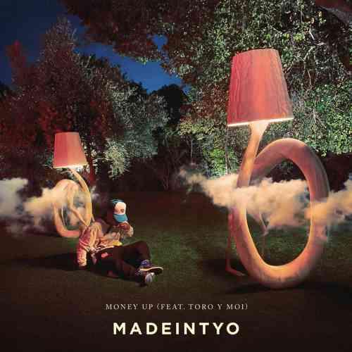 Madeintyo - Money Up Ft. Toro y Moi (download)
