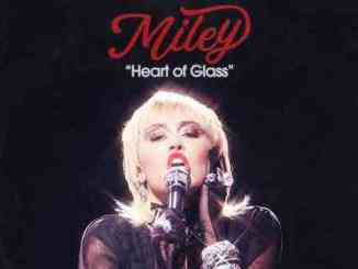Miley Cyrus - Heart Of Glass (download)