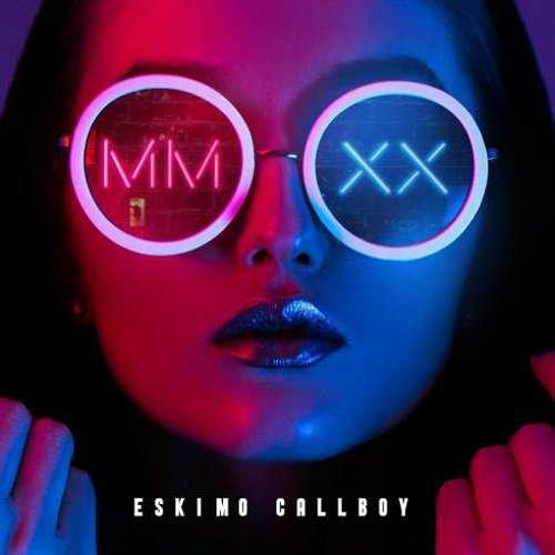 Eskimo Callboy – MMXX EP (download)