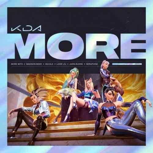 K/DA, Madison Beer & (G)I-DLE – More ft. Lexie Liu, Jaira Burns, Seraphine & League of Legends (download)