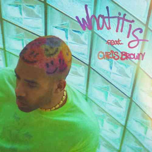 Kyle x Chris Brown - What It Is Remix (download)